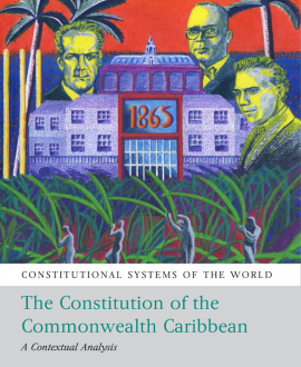 The Constitutional Systems of the Commonwealth Caribbean