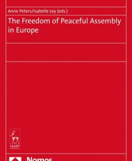 The Freedom of Peaceful Assembly in Europe