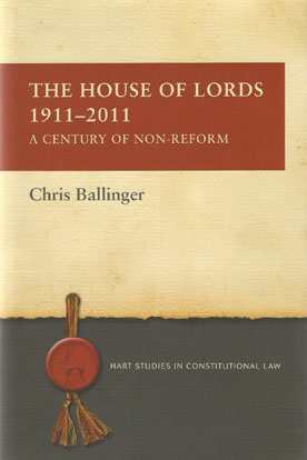 The House of Lords 1911-2011 (Paperback)