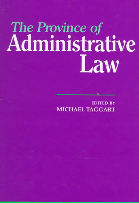 The Province of Administrative Law (Paperback)