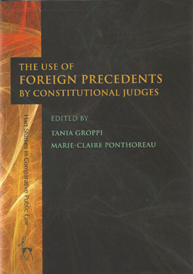 The Use of Foreign Precedents by Constitutional Judges (Paperback)