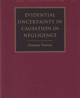 Evidential Uncertainty in Causation in Negligence