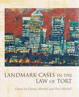 Landmark Cases in the Law of Tort (Paperback)