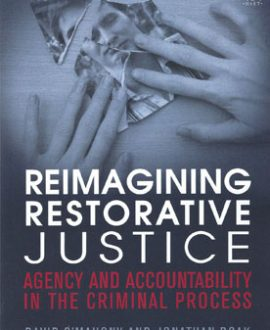 Restorative Justice and Criminal Justice (Paperback)