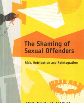 The Shaming of Sexual Offenders