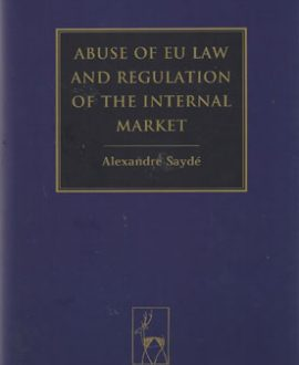 Abuse of EU Law and Regulation of the Internal Market (Paperback)