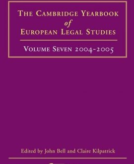 Cambridge Yearbook of European Legal Studies Vol 7, 2004-2005