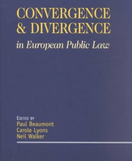 Convergence and Divergence in European Public Law