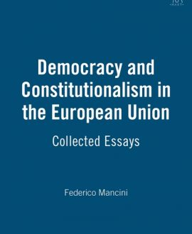 Democracy and Constitutionalism in the European Union