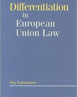 Differentiation in European Union Law