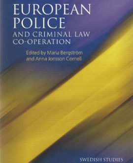 European Police and Criminal Law Co-operation, Vol 5