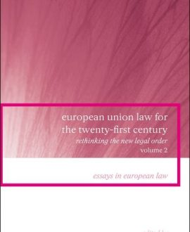 European Union Law for the Twenty-First Century: Vol 2