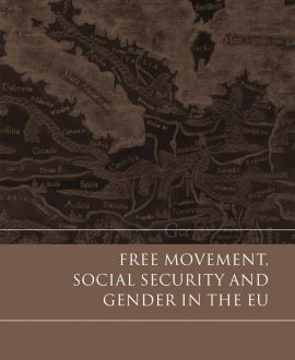Free Movement, Social Security and Gender in the EU