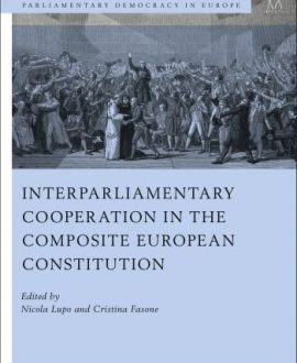 Interparliamentary Cooperation in the Composite European Constitution