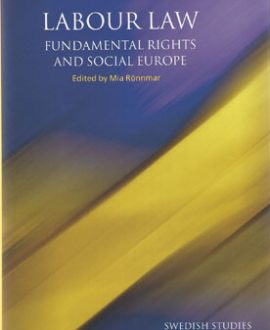 Labour Law, Fundamental Rights and Social Europe