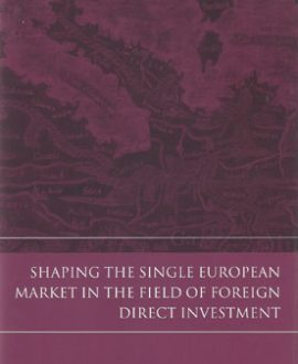Shaping the Single European Market in the Field of Foreign Direct Investment (Paperback)