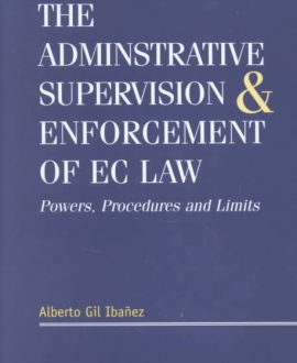 The Administrative Supervision and Enforcement of EC Law