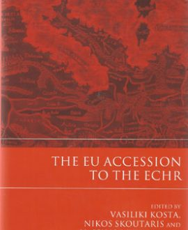 The EU Accession to the ECHR (Paperback)