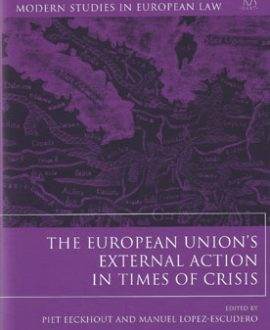 The European Union?s External Action in Times of Crisis