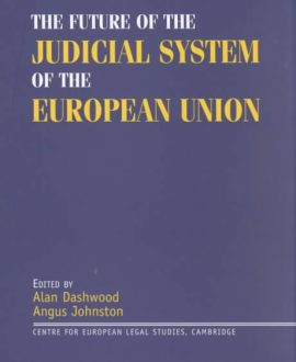 The Future of the Judicial System of the European Union