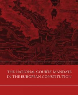 The National Courts? Mandate in the European Constitution