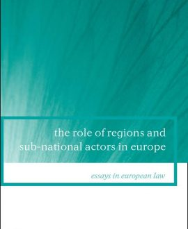 The Role of Regions and Sub-National Actors in Europe