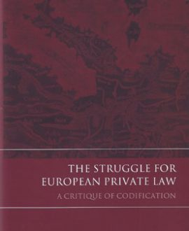 The Struggle for European Private Law