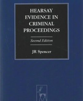 Hearsay Evidence in Criminal Proceedings