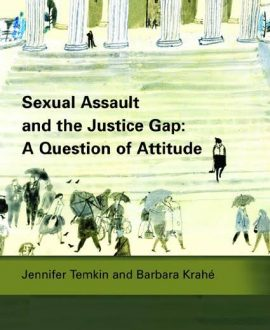 Sexual Assault and the Justice Gap: A Question of Attitude