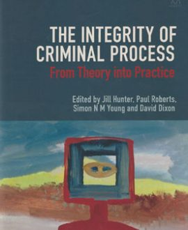 The Integrity of Criminal Process