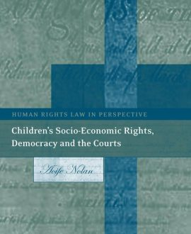 Children?s Socio-Economic Rights, Democracy And The Courts (Paperback)