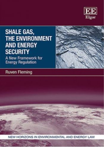 Shale Gas, the Environment and Energy Security