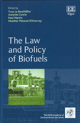 The Law and Policy of Biofuels (Paperback)