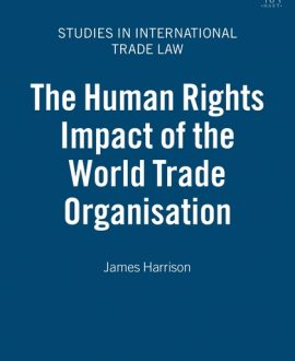 The Human Rights Impact of the World Trade Organisation