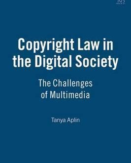 Copyright Law in the Digital Society