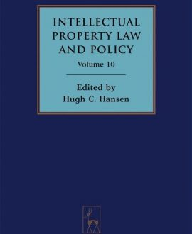 Intellectual Property Law and Policy Vol 10