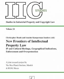 New Frontiers of Intellectual Property Law