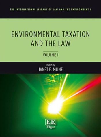 Environmental Taxation and the Law (2 Vol.)