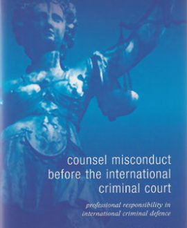 Counsel Misconduct before the International Criminal Court