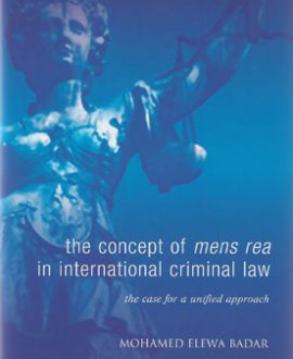 The Concept of Mens Rea in International Criminal Law (Paperback)