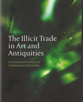 The Illicit Trade in Art and Antiquities