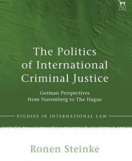 The Politics of International Criminal Justice