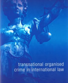 Transnational Organised Crime in International Law