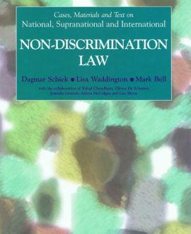 Cases, Materials and Text on National, Supranational and International NonDiscrimination Law