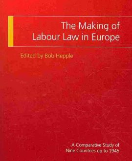 The Making of Labour Law in Europe