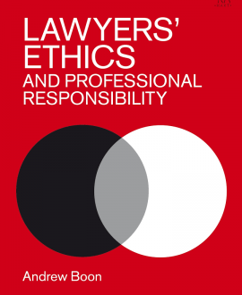 Lawyers? Ethics and Professional Responsibility