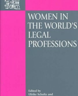 Women in the World?s Legal Professions (Paperback)