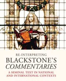 Re-Interpreting Blackstone?s Commentaries