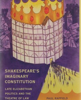 Shakespeare?s Imaginary Constitution