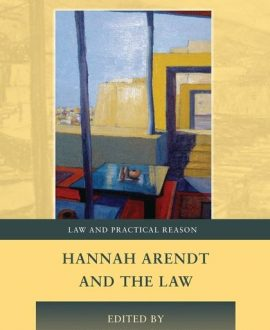 Hannah Arendt and the Law (Paperback)